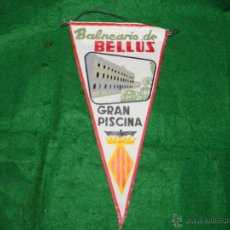 Banderines de colección: BANDERIN BALNEARIO DE BELLUS. Lote 53324204