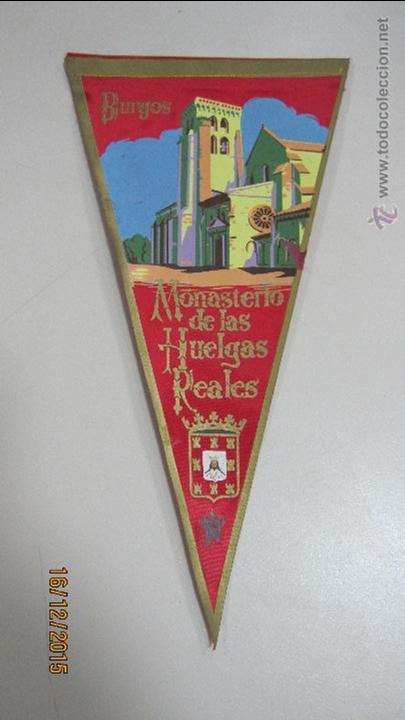 BANDERIN. MONASTERIO DE LAS HUELGAS REALES. BURGOS. 29 CM. SEDA (Coleccionismo - Banderines)