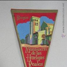 Banderines de colección: BANDERIN. MONASTERIO DE LAS HUELGAS REALES. BURGOS. 29 CM. SEDA. Lote 53332373