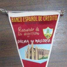 Banderines de colección: BANDERIN BANCO ESPAÑOL DE CRÉDITO. BARCELONA. RECUERDO PALMA MALLORCA. 1961. Lote 53971689