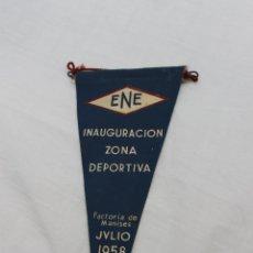 Banderines de colección: ENE, INAGURACIÓN ZONA DEPORTIVA, FACTORIA MANISES JULIO 1958. Lote 53984277