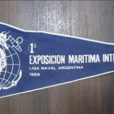 Banderines de colección: BANDERIN 1ª EXPOSICIÓN MARITIMA INTERNACIONAL. LIGA NAVAL ARGENTINA. 1969.. Lote 54046488