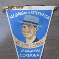 Banderines de colección: BANDERIN RECUERDO DE LA ALTERNATIVA EL CORDOBÉS. CORDOBA. 1963. OSBORNE.. Lote 54047624