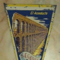 Banderines de colección: BANDERIN EL ACUEDUCTO SEGOVIA. Lote 55184322