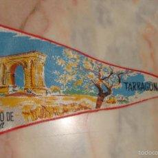 Banderines de colección: BANDERIN ARCO DE BARA TARRAGONA. Lote 55308461