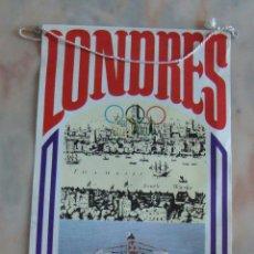 Banderines de colección: BANDERIN BIMBO JUEGOS OLIMPICOS LONDRES 1908. Lote 55347332