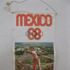 Banderines de colección: ANTIGUO BANDERÍN MÉXICO 68 DE BIMBO.. Lote 56719493