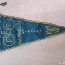 Banderines de colección: COPA DE EUROPA CLUB MEDINA S.F. LA CORUÑA AÑO 1962 (E.F.F. - EDUCACIÓN FÍSICA FEMENINA). Lote 57693157