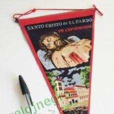 Banderines de colección: ANTIGUO BANDERÍN SANTO CRISTO DE EL PARDO - CAPUCHINOS MADRID ESPAÑA - RELIGIÓN CRISTIANA - VINTAGE. Lote 58003533
