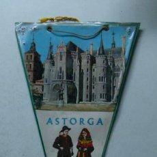 Banderines de colección: ANTIGUO BANDERIN TURISTICO DE ASTORGA. Lote 62123672