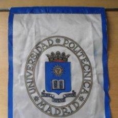 Banderines de colección: ANTIGUO BANDERIN UNIVERSIDAD POLITECNICA MADRID . Lote 62185256