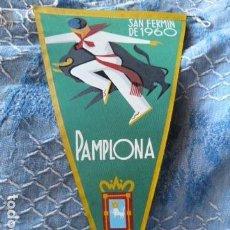 Banderines de colección: SAN FERMIN 1960 BANDERIN. Lote 68689629