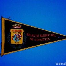 Banderines de colección: BANDERÍN TELA, FESTIVAL MUNDIAL DEL CIRCO, PALACIO MUNICIPAL DE DEPORTES, BARCELONA, ORIGINAL 1956.. Lote 69006581