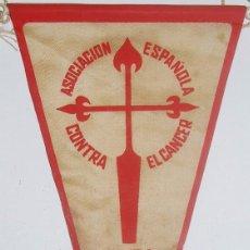 Banderines de colección: BANDERIN ASOCIACION ESPAÑOLA CONTRA EL CANCER. Lote 77112773
