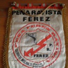 Banderines de colección: BANDERIN FUTBOL PEÑA RAYO VALLECANO FEREZ USADO. Lote 79782281