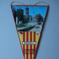 Banderines de colección: BANDERIN DE SABADELL (BARCELONA) - PLASTIFICADO - AÑOS 60 A 70..... R- 4165. Lote 79861569
