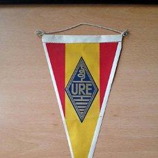 Banderines de colección: BANDERIN URE - UNION DE RADIOAFICIONADOS ESPAÑOLES. Lote 85666384