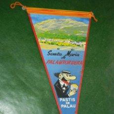 Banderines de colección: BANDERIN SANTA MARIA DE PALAUTORDERA - PASTIS DE PALAU - AÑOS 1970. Lote 85826544