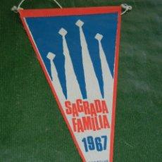 Banderines de colección: BANDERIN SAGRADA FAMILIA - DONATIVO 25 PTS 1967. Lote 85826672