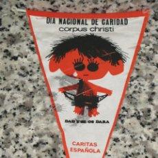 Banderines de colección: BANDERIN CÁRITAS ESPAÑOLA. DIA NACIONAL DE CARIDAD.CORPUS CHRISTI.DAD Y SE OS DARÁ. Lote 87570796