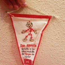 Fanions de collection: ANTIGUO BANDERIN 1967 PUBLICIDAD HE HIDROELECTRICA ESPAÑOLA DON KILOVATIO FELIZ NAVIDAD REYES NIÑOS. Lote 87704724
