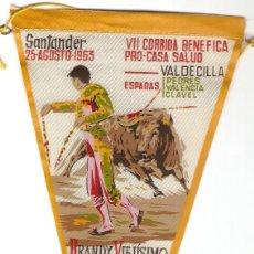 Banderines de colección: BRANDY VIEJISIMO DIESTRO, VII CORRIDA VALDECILLA SANTANDER 1963, ORIGINAL ANTIGUO EN BUEN ESTADO. Lote 91711405