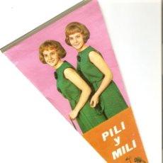 Banderines de colección: PILI Y MILI, FHER 1964, ORIGINAL ANTIGUO EN MUY BUEN ESTADO , COMPLETO SIN FALTAS-REBAJADO. Lote 91714600