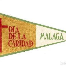 Banderines de colección: DIA DE LA CARIDAD, MALAGA 1960, ORIGINAL ANTIGUO EN BUEN ESTADO ,LEA CONDICIONES DE ENVÍO. Lote 91716580