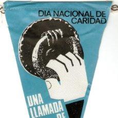 Banderines de colección: DIA NACIONAL DE CARIDAD, CORPUS CHRISTI 1966, ORIGINAL ANTIGUO EN BUEN ESTADO ,VER ENVIOS. Lote 91716700
