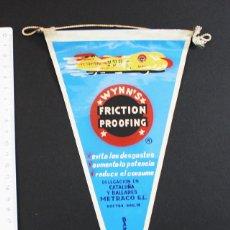 Banderines de colección: RARO BANDERIN PUBLICIDAD DE WYNN'S FRICTION PROOFING, METRACO BARCELONA COCHE AUTO AUTOMOVIL. Lote 92114565