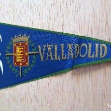 Banderines de colección: BANDERIN TURISTICO VALLADOLID. AÑOS 60.. Lote 93866615