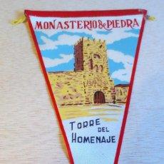 Banderines de colección: BANDERIN TURISTICO MONASTERIO DE PIEDRA, TORRE DEL HOMENAJE. AÑOS 60.. Lote 93939170