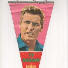Banderines de colección: BANDERIN: TY HARDIN - BANDERIN DEL ACTOR EN LA SERIE BRONCO. Lote 95974192
