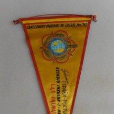 Banderines de colección: BANDERIN CAMPEONATO MUNDIAL FUTBOL MILITAR. ESPAÑA -PORTUGAL. 1965. Lote 98061099