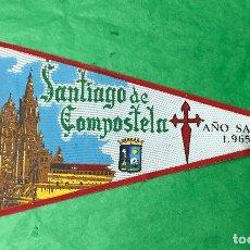 Banderines de colección: BANDERÍN SANTIAGO DE COMPOSTELA - AÑO SANTO COMPOSTELANO 1965. Lote 98649595