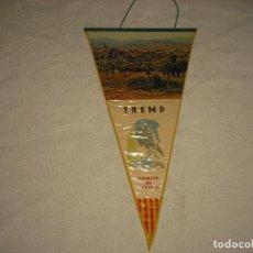 Banderines de colección: BANDERIN TREMP . PIRINEOS DE LERIDA. Lote 99663771