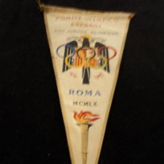 Banderines de colección: BANDERIN COMITE OLIMPICO ESPAÑOL XVII JUEGOS OLIMPICOS DE ROMA 1960 35 CM LARGO. Lote 99759855