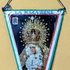 Banderines de colección: BANDERÍN VIRGEN DE LA MACARENA SEVILLA. Lote 100404787