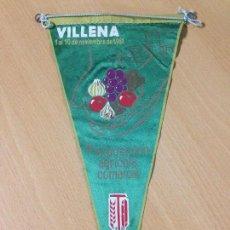 Banderines de colección: ANTIGUO BANDERIN EXPOSICION AGRÍCOLA VILLENA ALICANTE 1961. Lote 101046763