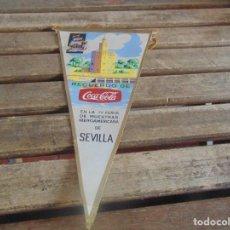 Banderines de colección: BANDERIN RECUERDO DE COCACOLA FERIA DE MUESTRA IBEROAMERICANAS SEVILLA. Lote 104946819