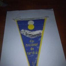 Banderines de colección: BANDERÍN DÍA NACIONAL DE CARIDAD. UN POCO BORROSA. . Lote 106292771