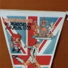 Banderines de colección: CAMPEONATO DEL MUNDO DE FUTBOL 1966 INGLATERRA , GIOR. Lote 108722559