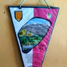 Banderines de colección: BANDERÍN SANTA FE DEL MONTSENY. Lote 108751948
