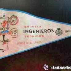 Banderines de colección: BANDERIN DE LA ESCUELA DE INGENIEROS TECNICOS . ENSAYO DE MATERIALES. SEVILLA 1967-68. 14 X 27 CM. Lote 110159699