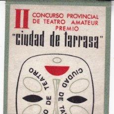 Banderines de colección: II CONCURSO TEATRO AMATEUR TARRASA LLORER D'EGARA 1967. Lote 110706775