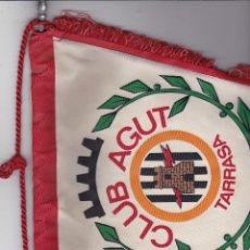 Banderines de colección: CLUB AGUT TARRASA AÑOS 60 GRANDE. Lote 111280027