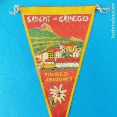 Banderines de colección: ANTIGUO BANDERIN DE TELA - SALLENT DE GALLEGO ( HUESCA) - AÑOS 60 ... R-8463. Lote 113404939