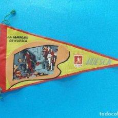 Banderines de colección: ANTIGUO BANDERIN DE TELA - LA CAMPANA DE HUESCA (HUESCA) - AÑOS 60 ... R-8474. Lote 113406955