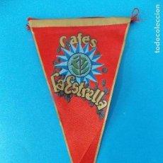 Banderines de colección: ANTIGUO BANDERIN DE TELA - CAFES LA ESTRELLA - AÑOS 60 ... R-8475. Lote 113406995