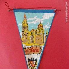Banderines de colección: ANTIGUO BANDERIN DE TELA - TOLEDO - AÑOS 60 ... R-8480. Lote 113407759